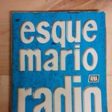 Libros de segunda mano: LIBRO, ESQUEMARIO RADIO, AÑO 1972. Lote 236625450