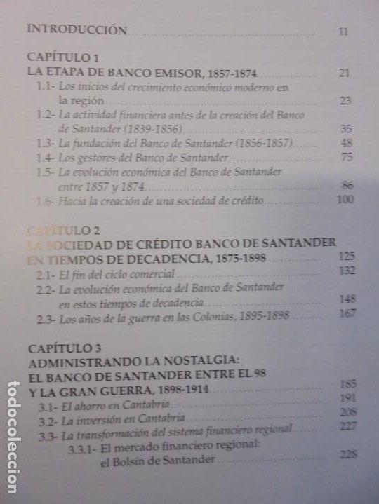 Libros de segunda mano: TESTIGO DE UNA EPOCA. EL BANCO DE SANTANDER EN LA ECONOMIA DE CANTABRIA. 1857-1945. A.GUTIERREZ 2006 - Foto 8 - 236631315