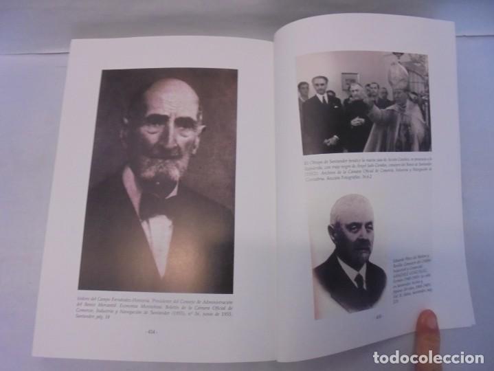 Libros de segunda mano: TESTIGO DE UNA EPOCA. EL BANCO DE SANTANDER EN LA ECONOMIA DE CANTABRIA. 1857-1945. A.GUTIERREZ 2006 - Foto 13 - 236631315