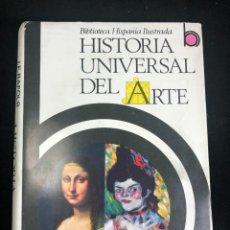 Libros de segunda mano: HISTORIA UNIVERSAL DEL ARTE BIBLIOTECA HISPANIA ILUSTRADA. RAFOLS 1970. Lote 236687800