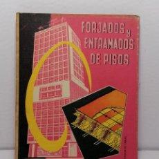 Libros de segunda mano: FORJADOS Y ENTRAMADOS DE PISOS DE FEDERICO ULSAMER PUIGGARI 1965 EDIT CEAC. Lote 236705985