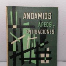 Libros de segunda mano: ANDAMIOS APEOS Y ENTIBACIONES DE JOSE MARIA LEDO 1965 EDIT CEAC. Lote 236706755