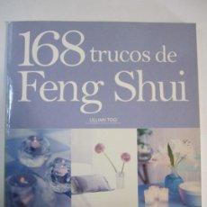 Libros de segunda mano: LIBRO 168 TRUCOS DE FENG SHUI LILLIAN TOO. Lote 236723380