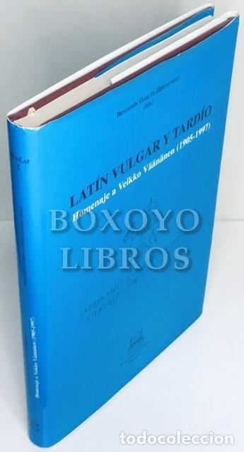 GARCÍA HERNÁNDEZ, BENJAMÍN. LATÍN VULGAR Y TARDÍO. HOMENAJE A VEIKKO VÄÁNÄNEN (1905-1997) (Libros de Segunda Mano - Ciencias, Manuales y Oficios - Otros)