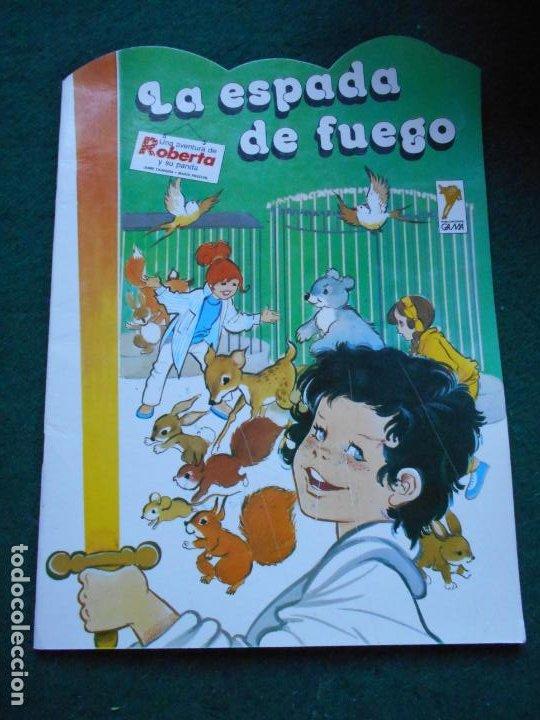 UNA AVENTURA DE ROBERTA Y SU PANDA GAMA S.A. 1.987 LA ESPADA DE FUEGO (Libros de Segunda Mano - Literatura Infantil y Juvenil - Otros)