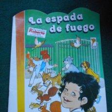 Libros de segunda mano: UNA AVENTURA DE ROBERTA Y SU PANDA GAMA S.A. 1.987 LA ESPADA DE FUEGO. Lote 236755395