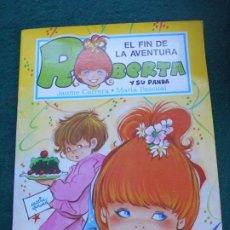 Libros de segunda mano: UNA AVENTURA DE ROBERTA Y SU PANDA GAMA S.A. 1.987 EL FIN DE LA AVENTURA. Lote 236755805
