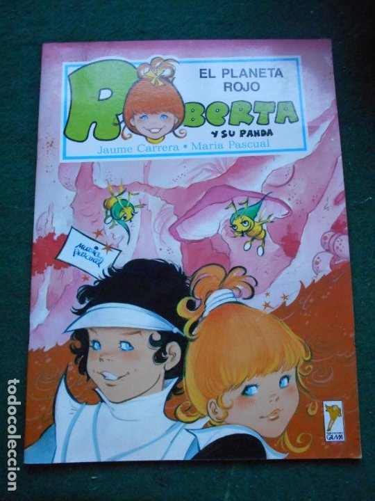 UNA AVENTURA DE ROBERTA Y SU PANDA GAMA S.A. 1.987 EL PLANETA ROJO (Libros de Segunda Mano - Literatura Infantil y Juvenil - Otros)