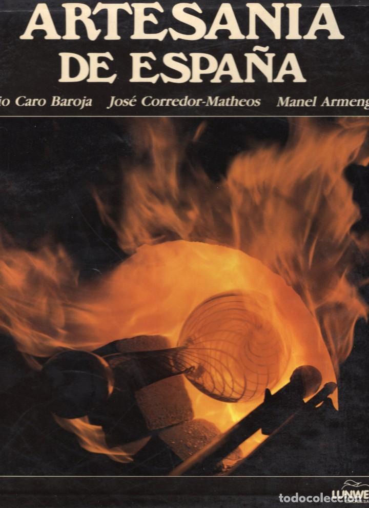 ARTESANÍA DE ESPAÑA. PÍO CARO BAROJA, JOSÉ CORREDOR-MATHEOS (Libros de Segunda Mano - Bellas artes, ocio y coleccionismo - Otros)