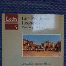 Libros de segunda mano: LOS PENDONES LEONESES. PASADO Y PRESENTE. Lote 236789730