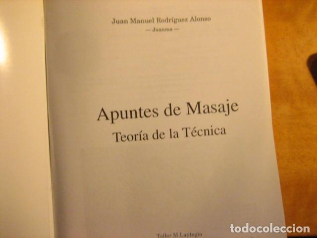 Libros de segunda mano: APUNTES DE MASAJE, TEORIA DE LA TECNICA, RODRIGUEZ ALONSO, 512PGS MUY COMPLETO - Foto 3 - 236816465