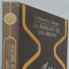 Libros de segunda mano: 1971.- LA REBELION DE LOS BRUJOS. VV.AA. Lote 236816485