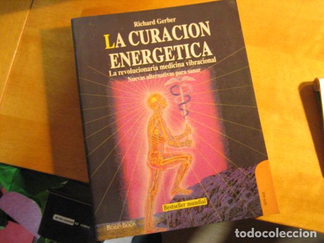 LA CURACIÓN ENERGÉTICA-RICHARD GERBER-ROBIN BOOK (Libros de Segunda Mano - Parapsicología y Esoterismo - Otros)