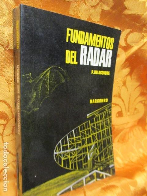 Libros de segunda mano: FUNDAMENTOS DEL RADAR. P. DELACOUDRE. MARCOMBO EDICIONES TECNICAS - Foto 2 - 236849210