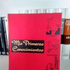 Libri di seconda mano: MIS PRIMEROS CONOCIMIENTOS - TELEVISIÓN, ELECTRICIDAD, EXPERIMENTOS CIENTÍFICOS - GROLIER, 1961. Lote 236877700