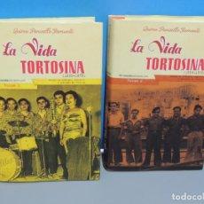Libri di seconda mano: LA VIDA TORTOSINA (1939 -1979) .2 VOL.- QUIMO PANISELLO GAMUNDI. Lote 236904530