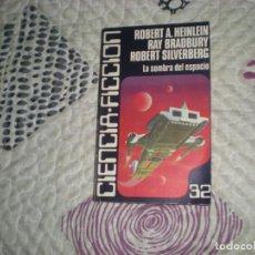 Libros de segunda mano: LA SOMBRA DEL ESPACIO;HEINLEIN/BRADBURY/SILVERBERG;DE CARALT;1981. Lote 236994645