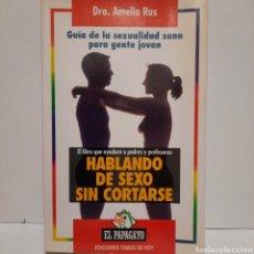 Libros de segunda mano: HABLANDO DE SEXO SIN CORTARSE. Lote 236996405
