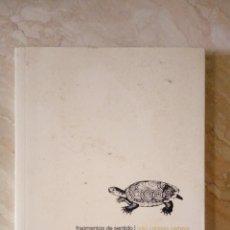 Libros de segunda mano: FRAGMENTOS DE SENTIDO - IVAN CABRERA CARTAYA. Lote 236999360