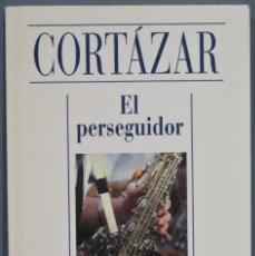 Libros de segunda mano: EL PERSEGUIDOR. CORTAZAR. Lote 236999460