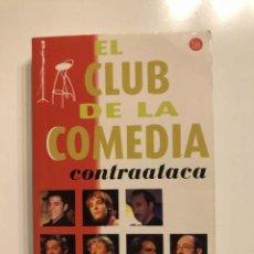 Libros de segunda mano: EL CLUB DE LA COMEDIA CONTRAATACA. Lote 237015275