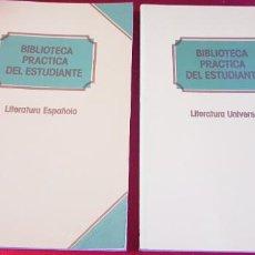 Libros de segunda mano: LOTE 2 LIBROS-LITERATURA ESPAÑOLA Y LITERATURA UNIVERSAL-BIBLIOTECA PRÁCTICA DEL ESTUDIANTE-C.I.L.-. Lote 237018750