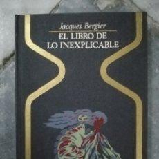 Libros de segunda mano: EL LIBRO DE LO INEXPLICABLE. Lote 237022985