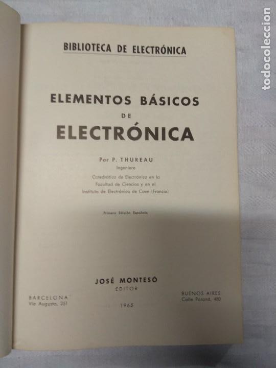 Libros de segunda mano: Elementos básicos de electrónica. P. Thureau. - Foto 4 - 237036180