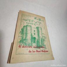 Libros de segunda mano: EL AMIRATO MALAGUEÑO DE LOS BENI HAFSUM. FERMÍN REQUENA. ANTEQUERA. GRÁFICAS SAN RAFAEL. 1959.. Lote 237065810