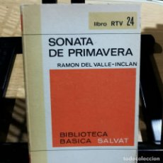 Libros de segunda mano: LIBRO - SONATA DE PRIMAVERA - RAMON DEL VALLE-INCLAN - BIBLIOTECA BASICA SALVAT / 13.498. Lote 237116290