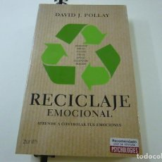 Libros de segunda mano: RECICLAJE EMOCIONAL - DAVID J. POLLAY - N 9. Lote 237172475