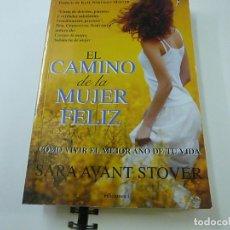 Libros de segunda mano: EL CAMINO DE LA MUJER FELIZ - SARA AVANT STOVER -N 9. Lote 237174235