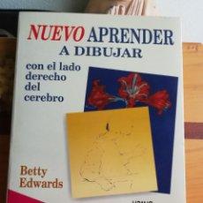 Libros de segunda mano: NUEVO APRENDER A DIBUJAR CON EL LADO DERECHO DEL CEREBRO - BETTY EDWARDS (URANO, 5ªED. 2003). Lote 237189435