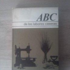 Libros de segunda mano: ABC DE LAS LABORES CASERAS. GERTRUD OHEIM. CÍRCULO DE LECTORES. 1964.. Lote 237192540