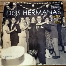 Libros de segunda mano: DOS HERMANAS AYER Y HOY, DAVID HIDALGO PANIAGUA, 2014,264 PAGINAS, MUY ILUSTRADO. Lote 237251180
