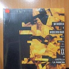 Libros de segunda mano: LIBRO CUENCA MEMORIA Y MODERNIDAD ARTE Y ARTISTAS DEL SIGLO XX EN CASTILLA LA MANCHA. Lote 237342165