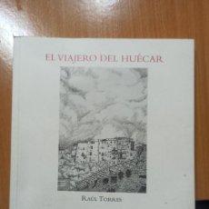 Libros de segunda mano: LIBRO CUENCA EL VIAJERO DEL HUECAR RAUL TORRES. Lote 237344290