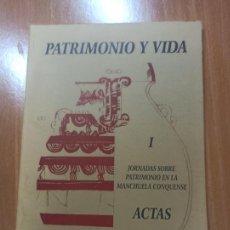 Libros de segunda mano: LIBRO CUENCA ACTAS I JORNADAS SOBRE EL PATRIMONIO EN LA MANCHUELA CONQUENSE PATRIMONIO Y VIDA. Lote 237344680