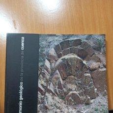 Libros de segunda mano: LIBRO PATRIMONIO GEOLOGICO DE LA PROVINCIA DE CUENCA. Lote 237346975