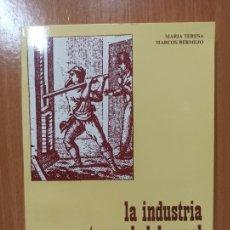 Libros de segunda mano: LIBRO CUENCA LA INDUSTRIA ARTESANAL DEL PAPEL EN CUENCA. Lote 237350470