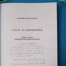 Libros de segunda mano: VOLS D'ORENETES - FRANCESC BONAFÈ BARCELÓ. Lote 237366970