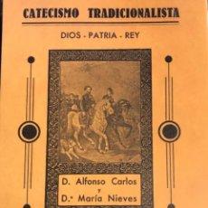 Libros de segunda mano: CATECISMO TRADICIONALISTA. MANUAL DE LAS JUVENTUDES CARLISTAS ESPAÑOLAS EN EL CENTENARIO DEL TRADICI. Lote 262401380