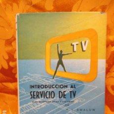 Libros de segunda mano: INTRODUCCIÓN AL SERVICIO DE TV 525 625 - BIBLIOTECA TÉCNICA Y CIENTÍFICA PHILIPS. Lote 237383095