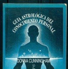 Livros em segunda mão: NUMULITE L1317 GUIA ASTROLOGICA DEL CONOCIMIENTO PESONAL DONNA CUNNINGHAM EDITORIAL KIER. Lote 237387815