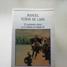 Libros de segunda mano: MANUEL TUÑON DE LARA. Lote 237408320
