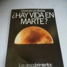 Libros de segunda mano: ¿HAY VIDA EN MARTE?. JOHANNES VON BUTTLAR. MISIÓN VIKING DE LA NASA. 1º ED. 1989. ED PLANETA. Lote 237441730