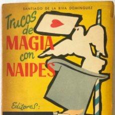 Libros de segunda mano: TRUCOS DE MAGIA CON NAIPES. - DE LA RIVA DOMINGUEZ, SANTIAGO.. Lote 237486710