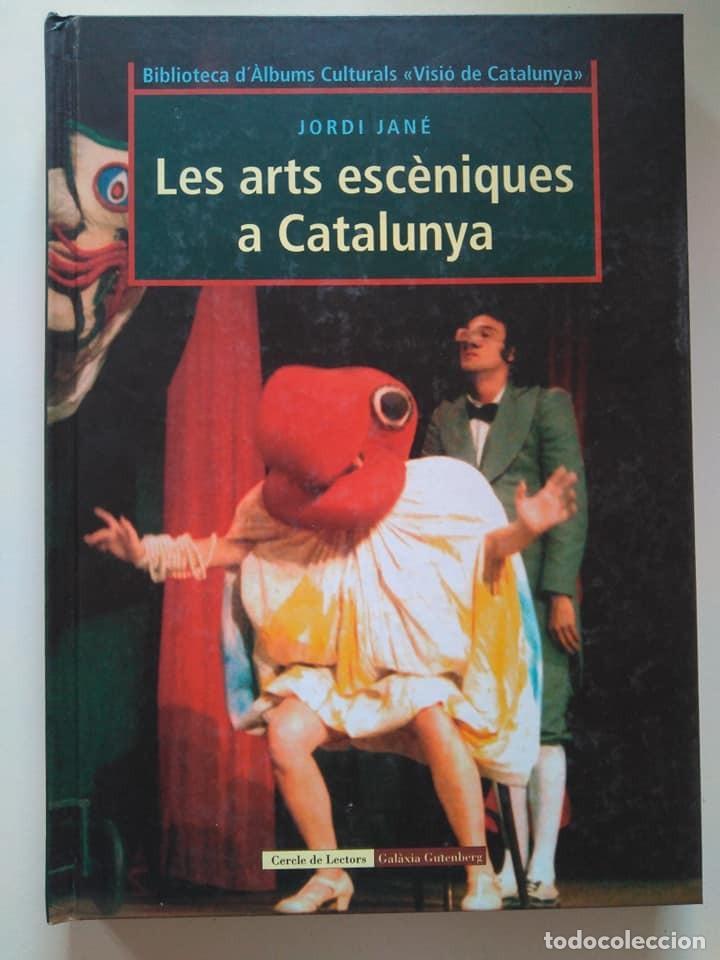 JORDI JANÉ: LES ARTS ESCÈNIQUES A CATALUNYA. INCLUYE SOBRE DE IMÁGENES PARA EL ÁLBUM (Libros de Segunda Mano - Bellas artes, ocio y coleccionismo - Otros)