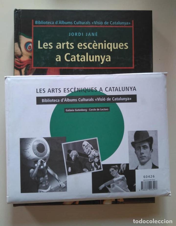 Libros de segunda mano: Jordi Jané: Les arts escèniques a Catalunya. Incluye sobre de imágenes para el álbum - Foto 3 - 237488245