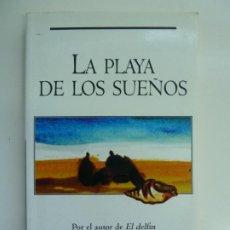 Libros de segunda mano: LA PLAYA DE LOS SUEÑOS. SERGIO BAMBARÉN.. Lote 237546570